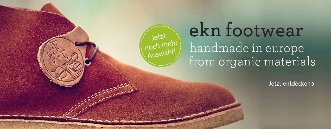 ekn footwear  - handmade in europe from organic materials. Jetzt entdecken